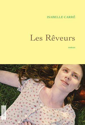 Les rêveurs | Carré, Isabelle