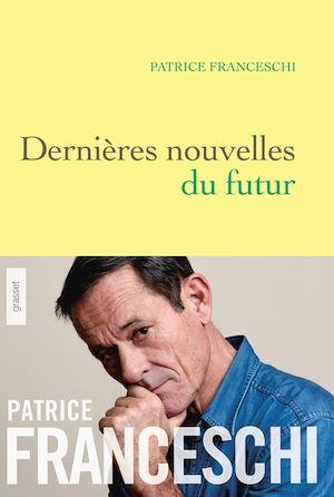 Téléchargez le livre :  Dernières nouvelles du futur