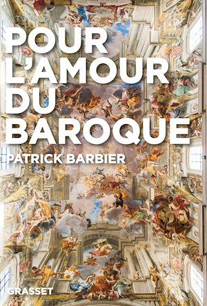 Téléchargez le livre :  Pour l'amour du baroque