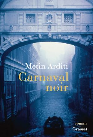 Carnaval noir | Arditi, Metin. Auteur