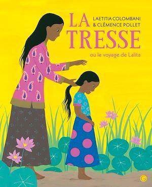 Téléchargez le livre :  La Tresse ou le voyage de Lalita