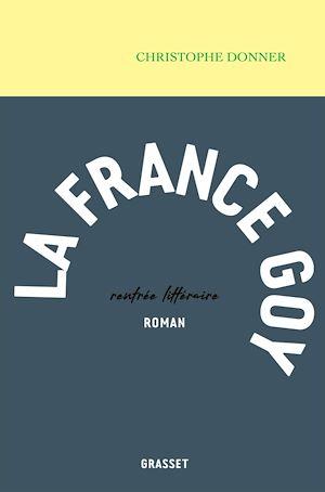 La France goy | Donner, Christophe. Auteur