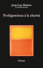 Télécharger le livre :  Prolégomènes à la charité