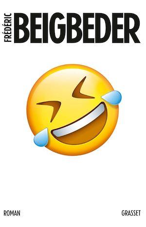 L'homme qui pleure de rire | Beigbeder, Frédéric. Auteur