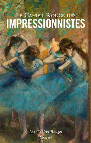 Téléchargez le livre :  Le Cahier Rouge des impressionnistes