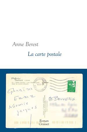La carte postale | Berest, Anne. Auteur