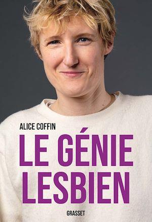 Le génie lesbien | Coffin, Alice. Auteur