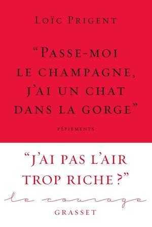 Téléchargez le livre :  « Passe-moi le champagne, j'ai un chat dans la gorge »