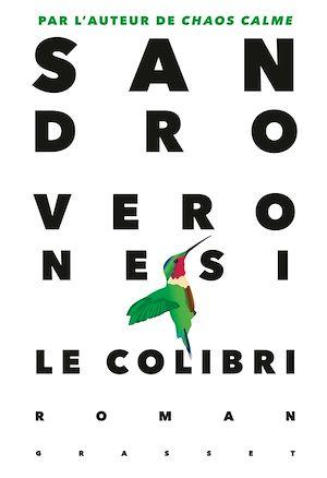 Le colibri | Veronesi, Sandro. Auteur