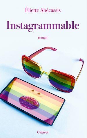 Instagrammable | Abécassis, Eliette. Auteur