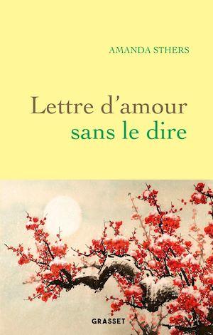 Téléchargez le livre :  Lettre d'amour sans le dire