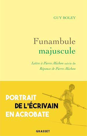 Téléchargez le livre :  Funambule majuscule