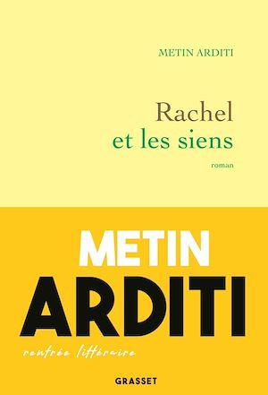 Rachel et les siens | Arditi, Metin. Auteur