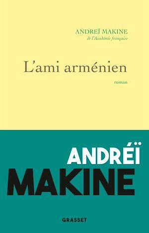 Téléchargez le livre :  L'ami arménien