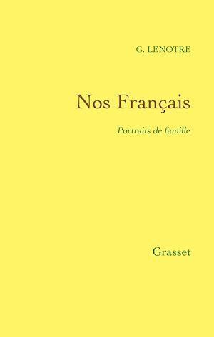 Téléchargez le livre :  Nos Français - Portraits de famille