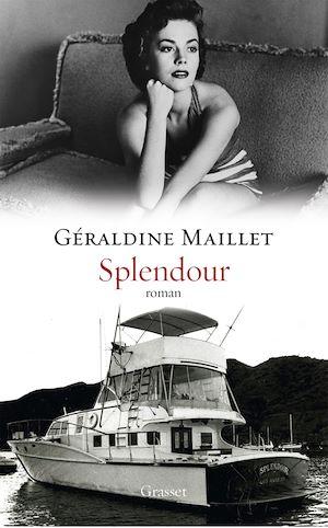 Splendour | Maillet, Géraldine (1972-....). Auteur