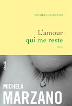 Télécharger le livre :  L'amour qui me reste