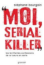 Télécharger le livre :  Moi, serial killer