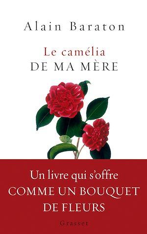 Téléchargez le livre :  Le camélia de ma mère