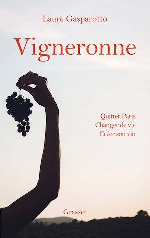 Vigneronne | Gasparotto, Laure. Auteur