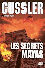 Télécharger le livre :  Les secrets mayas
