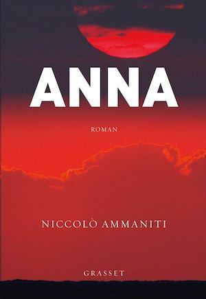 Anna | Ammaniti, Niccolo