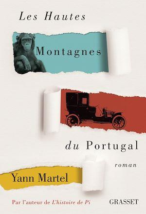 Les Hautes Montagnes du Portugal | Martel, Yann (1963-....). Auteur
