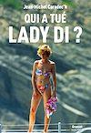 Téléchargez le livre numérique:  Qui a tué Lady Di ?