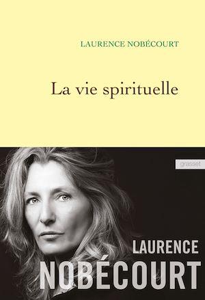 La vie spirituelle | Nobécourt, Laurence. Auteur
