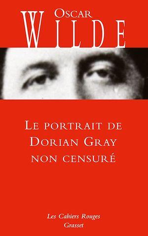 Téléchargez le livre :  Le portrait de Dorian Gray non censuré