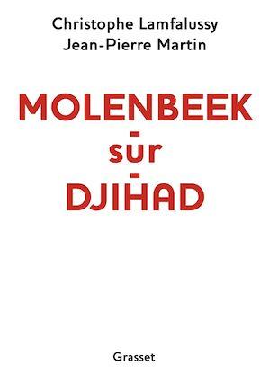 Téléchargez le livre :  Molenbeek-sur-djihad