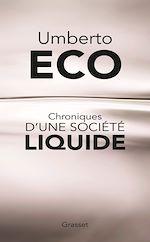 Télécharger le livre :  Chroniques d'une société liquide