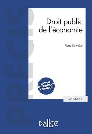 Téléchargez le livre :  Droit public de l'économie - 2e ed.
