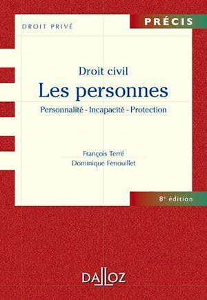 Téléchargez le livre :  Droit civil. Les personnes. Personnalité - Incapacité - Protection