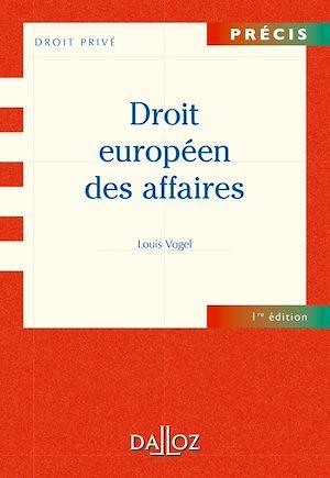 Téléchargez le livre :  Droit européen des affaires