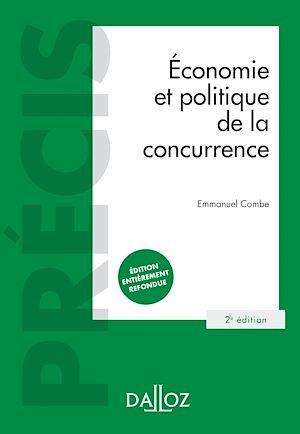 Téléchargez le livre :  Économie et politique de la concurrence - 2e ed.