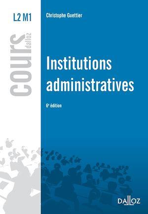 Téléchargez le livre :  Institutions administratives