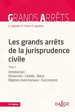 Téléchargez le livre :  Les grands arrêts de la jurisprudence civile T1