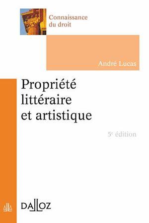 Téléchargez le livre :  Propriété littéraire et artistique