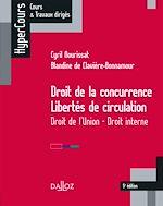 Télécharger cet ebook : Droit de la concurrence - Libertés de circulation. Droit de l'Union - Droit interne