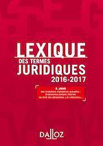 Télécharger cet ebook : Lexique des termes juridiques 2016-2017