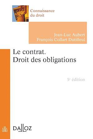 Téléchargez le livre :  Le contrat. Droit des obligations
