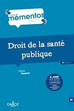 Télécharger cet ebook : Droit de la santé publique