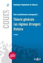 Télécharger le livre :  Droit constitutionnel contemporain 1. Théorie générale - Régimes étrangers - Histoire