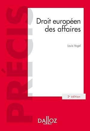 Téléchargez le livre :  Droit européen des affaires - 2e éd.