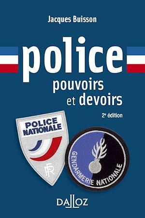 Téléchargez le livre :  Police, pouvoirs et devoirs - 2e éd.
