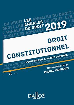 Téléchargez le livre :  Annales Droit constitutionnel 2019. Méthodologie & sujets corrigés