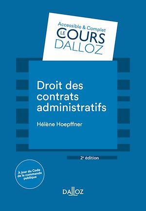 Téléchargez le livre :  Droit des contrats administratifs - 2e éd.