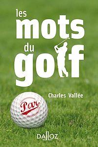 Télécharger le livre : Les mots du golf