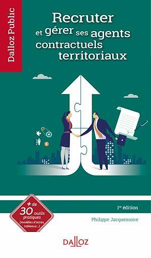 Téléchargez le livre :  Recruter et gérer ses agents contractuels territoriaux